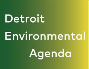 Detroit Environmental Agenda